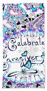 Celebrate Caregivers Bath Towel