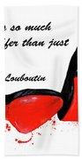 Christian Louboutin Shoes 4 Bath Towel