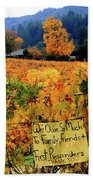 D8b6314 Autumn At Jack London Vinyard With Thanks To Firefighters Ca Bath Towel