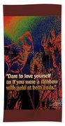 Dare To Love Yourself On National Selfie Day Bath Towel