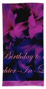 Daughter-in-law Birthday Card        Chrysanthemum Bath Towel
