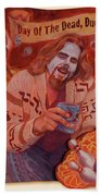 Day Of The Dead Dude Bath Towel