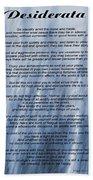 Desiderata - Blue Bath Towel