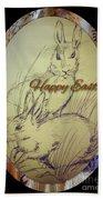 Easter Bunny  Greeting 5 Bath Towel