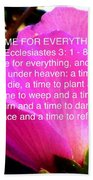 Ecclesiastes 3 A Time For Everything Bath Towel