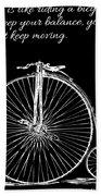 Einstein's Bicycle Quote - White Bath Towel