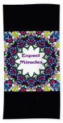 Expect Miracles 2 Bath Towel