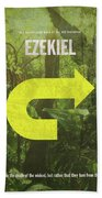 Ezekiel Books Of The Bible Series Old Testament Minimal Poster Art Number 26 Bath Towel