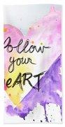 Follow Your Heart Hand Towel