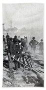 Gen Shermans Troops Destroying Railroad Before The Evacuation Of Atlanta - C 1864 Bath Towel