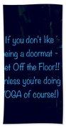 Get Off The Floor Yoga Mat Bath Towel