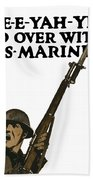 Go Over With Us Marines Bath Towel