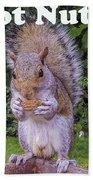 Got Nuts? Bath Towel