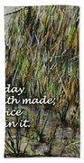 Grassy Beach Post Morning Psalm 118 Bath Towel