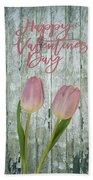 Happy Valentines Day Bath Towel