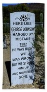 Here Lies George Johnson - Old Tucson Arizona Bath Towel