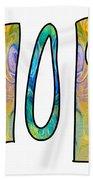 Hopeful Futures Abstract Inspirational Art By Omaste Witkowski Bath Towel