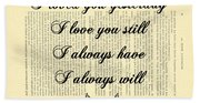 I Always Will Love You Hand Towel