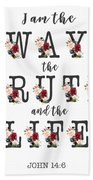 I Am The Way The Truth And The Life Typography Hand Towel