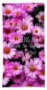 I Believe In Pink Daisies Bath Towel