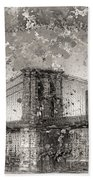 Im Selling The Brooklyn Bridge Or At Least A Photo Of It  Bath Towel
