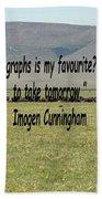 Imogen Cunningham Quote Bath Towel