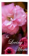 In Loving Memory Spring Pink Cherry Blossoms Bath Towel