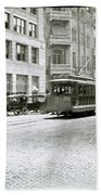 In This 1913 Photo, A Cable Car Drives Past The Littlefield Building And Dristill Hotel On Sixth Str Bath Towel