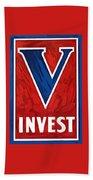 Invest In Victory - World War 2 Bath Towel