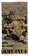 It Wasn't Our Book - Us Army Infantry Bath Towel