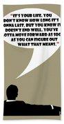 It's Your Life - Mad Men Poster Don Draper Quote Bath Towel