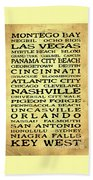 Jimmy Buffett Margaritaville Locations Black Font On Yellow Brown Texture Bath Towel