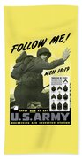 Join The Us Army - Follow Me Bath Towel