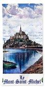 Le Mont, Saint Michel, France Bath Towel