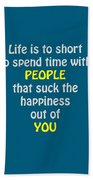 Life Is To Short 5433.02 Bath Towel