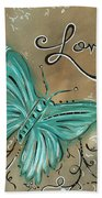 Live And Love Butterfly By Madart Bath Towel
