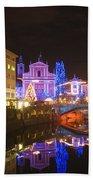 Ljubljana At Christmas Bath Towel
