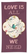 Love Is All We Need Typography Hummingbird And Butterflies Hand Towel