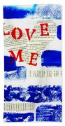 Love Me Bath Towel