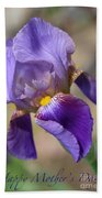 Lovely Leaning Iris Mother's Day Card Bath Towel