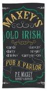 Maxey's Old Irish Pub Bath Towel