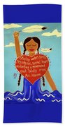 Midwives Of Standing Rock Bath Towel
