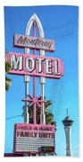 Monterey Motel Sign And The Stratosphere Bath Towel