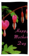 Mothers Day Card 6 Bath Towel