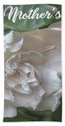 Mother's Day Gardenia Bath Towel