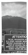 Mount Washington Nh Warning Sign Black And White Bath Towel