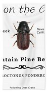 Mountain Pine Beetle Color Bath Towel