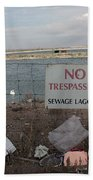 No Trespassing Bath Towel