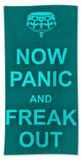 Now Panic 12 Bath Towel