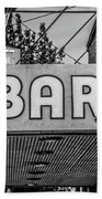 Old Bar Sign Livingston Montana Black And White Bath Towel